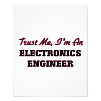 Trust me I'm an Electronics Engineer Personalized Flyer