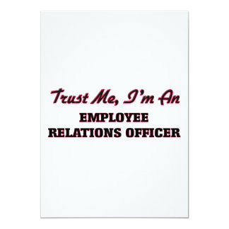 Trust me I'm an Employee Relations Officer 5x7 Paper Invitation Card