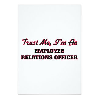 Trust me I'm an Employee Relations Officer 3.5x5 Paper Invitation Card