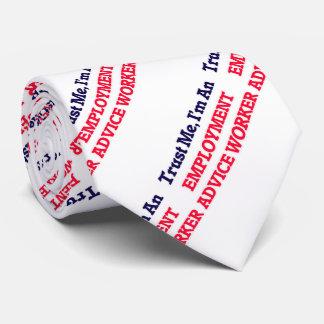 Trust me, I'm an Employment Advice Worker Neck Tie
