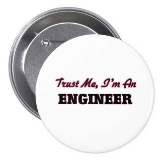 Trust me I'm an Engineer Button
