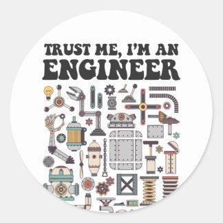 Trust me, I'm an engineer Classic Round Sticker