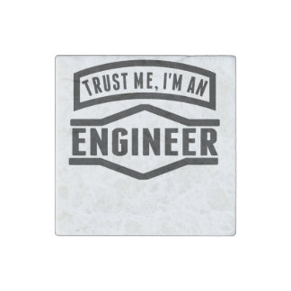 Trust Me I'm An Engineer Stone Magnet