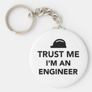 Trust me I'm an Engineer Keychain