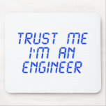 trust-me-Im-an-engineer-LCD-BLUE.png Mousepads