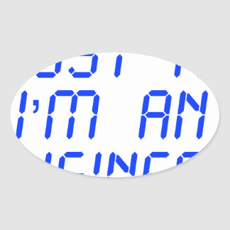 trust-me-Im-an-engineer-LCD-BLUE.png Oval Sticker