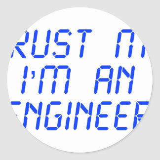 trust-me-Im-an-engineer-LCD-BLUE.png Pegatina Redonda