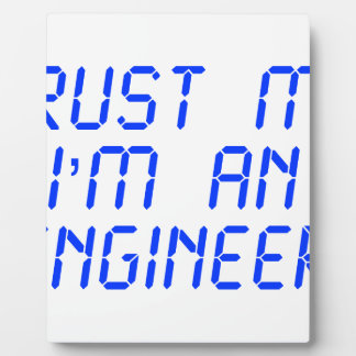 trust-me-Im-an-engineer-LCD-BLUE png Placas Con Fotos