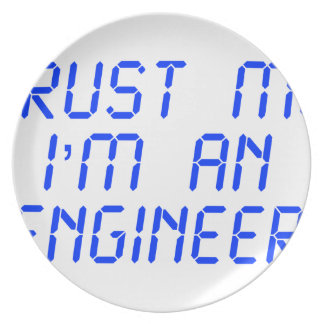 trust-me-Im-an-engineer-LCD-BLUE png Plato Para Fiesta