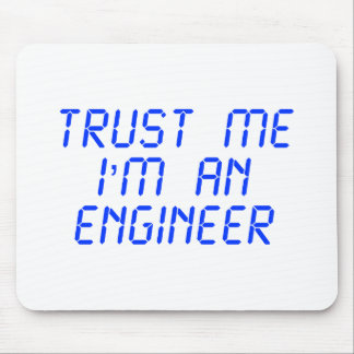 trust-me-Im-an-engineer-LCD-BLUE png Tapetes De Ratones