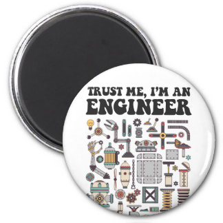 Trust me, I'm an engineer Magnet