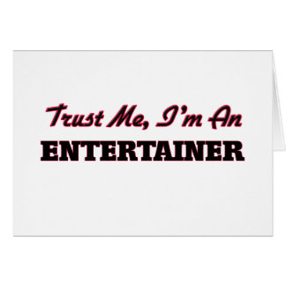 Trust me I'm an Entertainer Cards