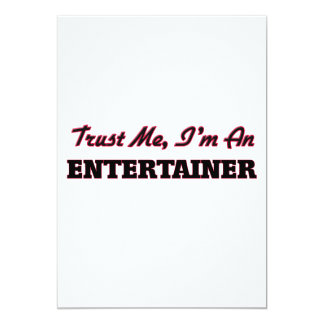 Trust me I'm an Entertainer Invitations