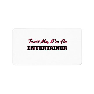 Trust me I'm an Entertainer Personalized Address Labels