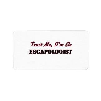 Trust me I'm an Escapologist Address Label