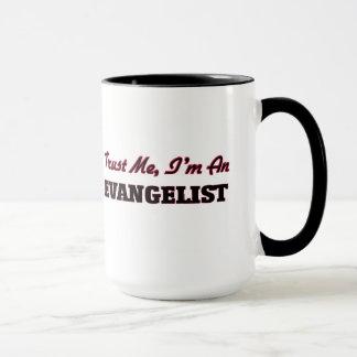 Trust me I'm an Evangelist Mug