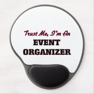 Trust me I'm an Event Organizer Gel Mouse Pad