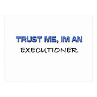 Trust Me I'm an Executioner Postcard