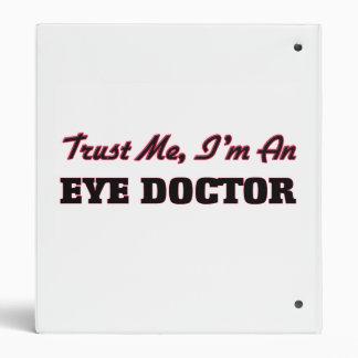 Trust me I'm an Eye Doctor Binder