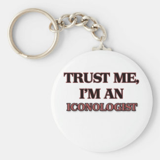 Trust Me I'm an Iconologist Keychains