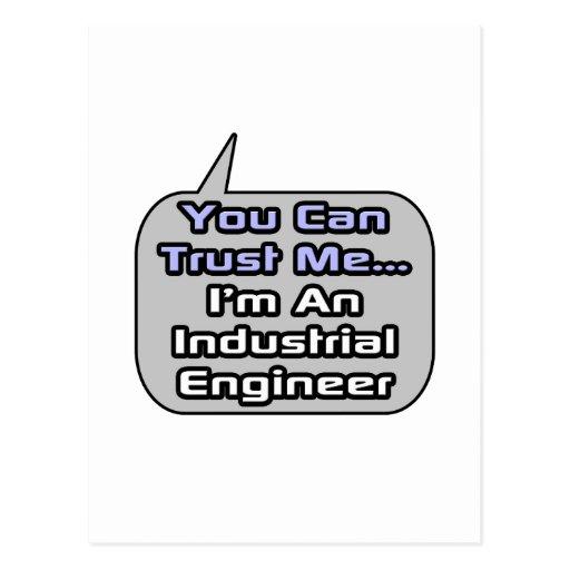 Trust Me .. I'm an Industrial Engineer Postcard