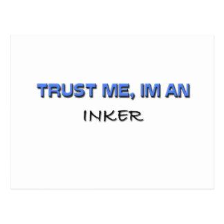 Trust Me I'm an Inker Postcard