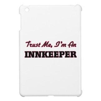 Trust me I'm an Innkeeper Cover For The iPad Mini