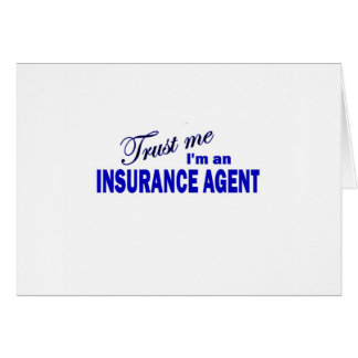Trust Me I'm an Insurance Agent Card