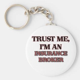 Trust Me I'm an Insurance Broker Keychains