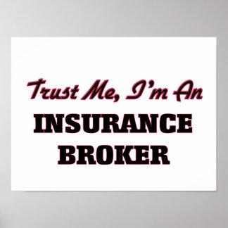 Trust me I'm an Insurance Broker Poster