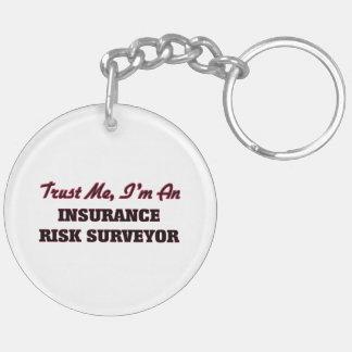 Trust me I'm an Insurance Risk Surveyor Acrylic Keychains