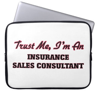 Trust me I'm an Insurance Sales Consultant Computer Sleeves