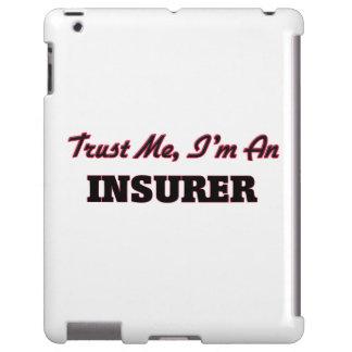 Trust me I'm an Insurer