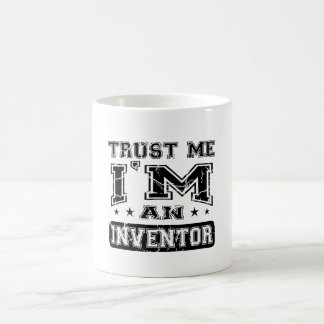 Trust Me I'M An Inventor Classic White Coffee Mug