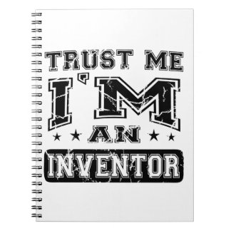 Trust Me I'M An Inventor Spiral Note Books