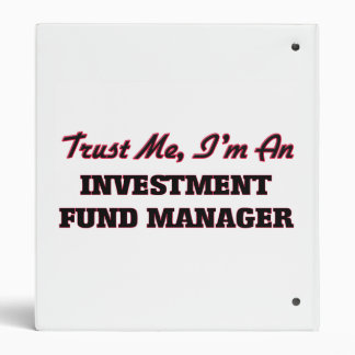 Trust me I'm an Investment Fund Manager Binders