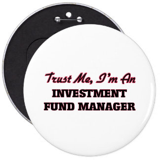 Trust me I'm an Investment Fund Manager Button