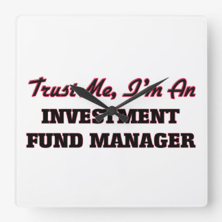 Trust me I'm an Investment Fund Manager Wallclocks