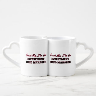 Trust me I'm an Investment Fund Manager Lovers Mug