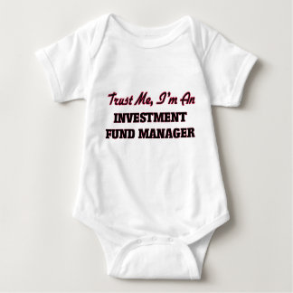 Trust me I'm an Investment Fund Manager T-shirts