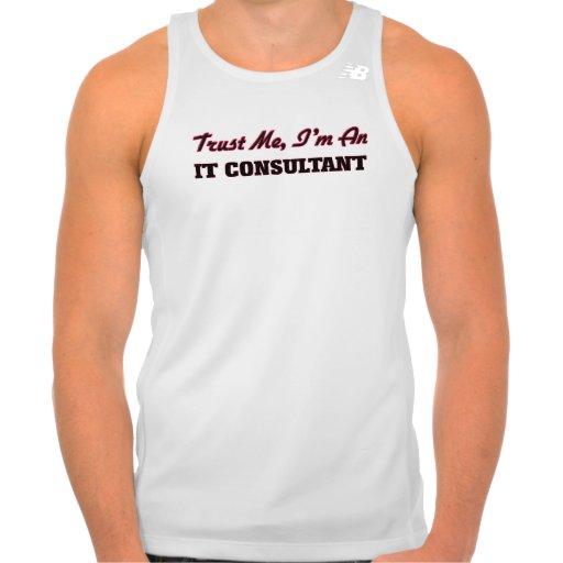 Trust me I'm an It Consultant T-shirts Tank Tops, Tanktops Shirts