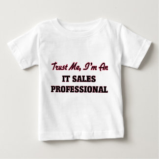 Trust me I'm an It Sales Professional Tees