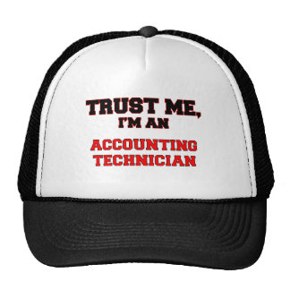 Trust Me I'm an My Accounting Technician Hat