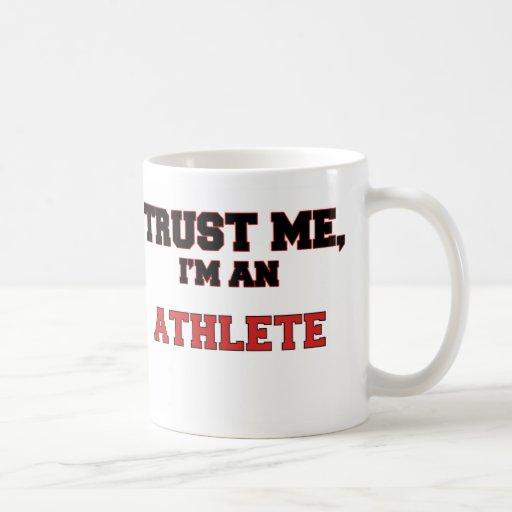Trust Me I'm an My Athlete Coffee Mugs