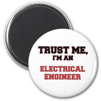 Trust Me I'm an My Electrical Engineer Fridge Magnet