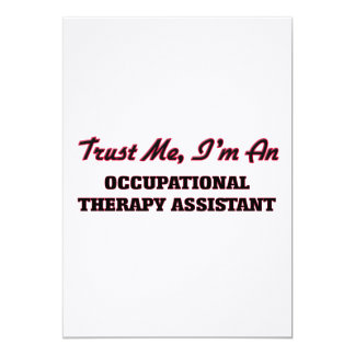 Trust me I'm an Occupational arapy Assistant Personalized Invite