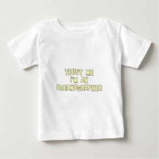 Trust Me I'm an Oceanographer Baby T-Shirt