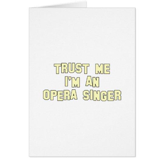 Trust Me I'm an Opera Singer Card