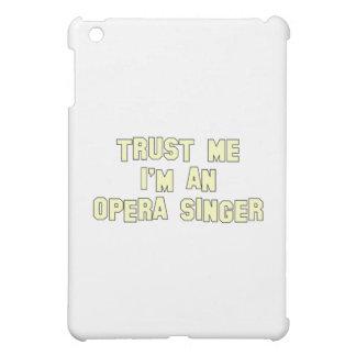 Trust Me I'm an Opera Singer iPad Mini Case