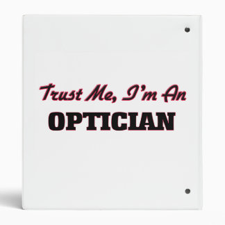 Trust me I'm an Optician 3 Ring Binder